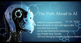 """The Path ahead is AI"" says Prateek Garg, Progressive Infotech"