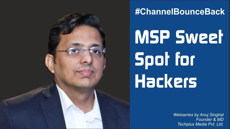 MSP sweet spot for Hackers | Anuj Singhal | Techplus Media